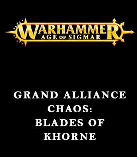 Grand Alliance Chaos: Blades of Khorne