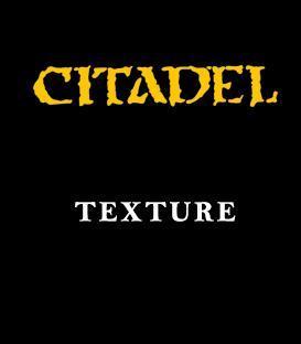 Pintura Citadel: Texture