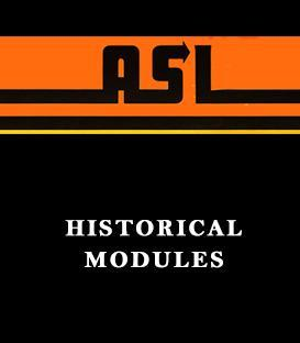 ASL Historical Modules