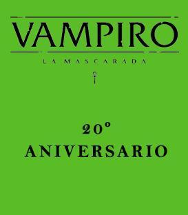Vampiro: La Mascarada (20º Aniversario)