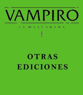Vampiro: La Mascarada (Ediciones Antiguas)