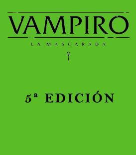 Vampiro: La Mascarada (5ª Edición)