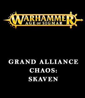Grand Alliance Chaos: Skaven