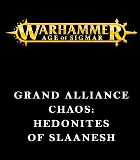 Grand Alliance Chaos: Hedonites of Slaanesh