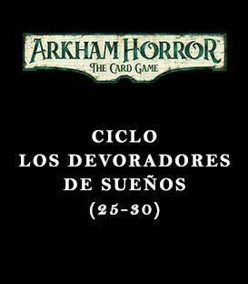 Ciclo Los Devoradores de Sueños (25-30)