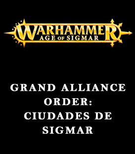 Grand Alliance Order: Ciudades de Sigmar