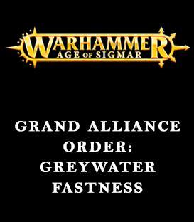 Grand Alliance Order: Greywater Fastness
