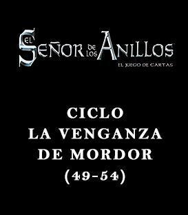 Ciclo La Venganza de Mordor (49-54)