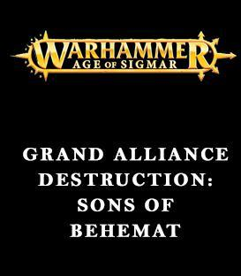 Grand Alliance Destruction: Sons of Behemat
