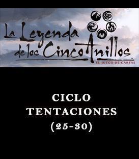 Ciclo Tentaciones (25-30)
